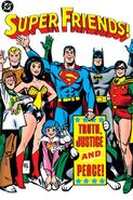 Super Friends! Truth, Justice, and Peace!