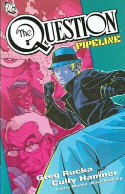 Cover for the The Question: Pipeline Trade Paperback