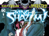 The Infected: King Shazam Vol 1 1