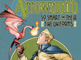 Arrowsmith: So Smart In Their Fine Uniforms (Collected)