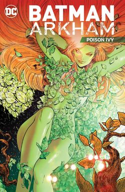 Cover for the Batman Arkham: Poison Ivy Trade Paperback