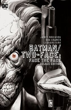 Cover for the Batman/Two-Face: Face the Face Deluxe Edition Trade Paperback