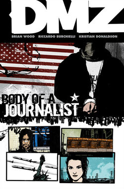 Cover for the DMZ: Body of a Journalist Trade Paperback