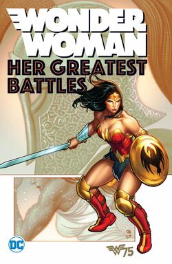 Cover for the Wonder Woman: Her Greatest Battles Trade Paperback