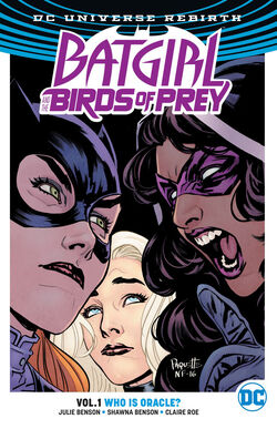 Cover for the Batgirl and the Birds of Prey: Who is Oracle? Trade Paperback