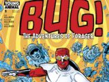 Bug! The Adventures of Forager Vol 1 1