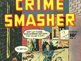 Crime Smasher Vol 1 1