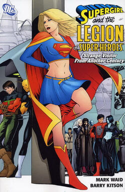 Cover for the Supergirl and the Legion of Super-Heroes: Strange Visitor From Another Century Trade Paperback