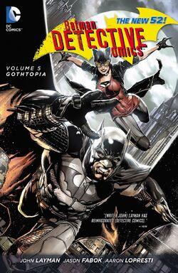 Cover for the Detective Comics: Gothtopia Trade Paperback