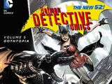 Detective Comics: Gothtopia (Collected)