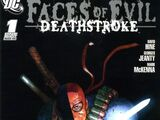 Faces of Evil: Deathstroke Vol 1 1