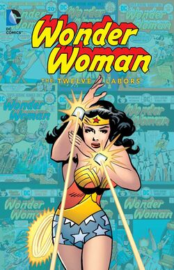 Cover for the Wonder Woman: The Twelve Labors Trade Paperback