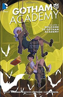 Cover for the Gotham Academy: Welcome to Gotham Academy Trade Paperback