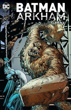 Cover for the Batman Arkham: Clayface Trade Paperback