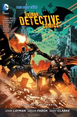 Cover for the Detective Comics: The Wrath Trade Paperback