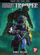 Rogue Trooper Fort Neuro