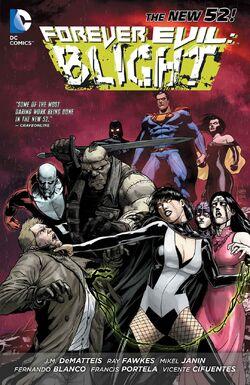 Cover for the Forever Evil: Blight Trade Paperback