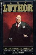 LexLuthor - Unauthorized Biography