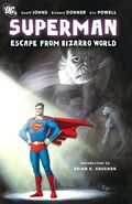 Superman Escape from Bizarro World Collected
