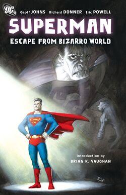 Cover for the Superman: Escape from Bizarro World Trade Paperback
