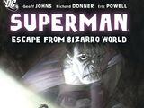 Superman: Escape from Bizarro World (Collected)