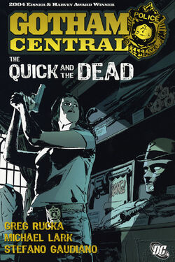 Cover for the Gotham Central Vol 4: The Quick and the Dead Trade Paperback