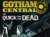 Gotham Central Vol 4: The Quick and the Dead (Collected)