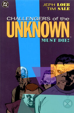 Cover for the Challengers of the Unknown Must Die! Trade Paperback