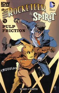 The Rocketeer The Spirit Pulp Friction Vol 1 1