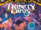 Dark Nights: Death Metal Trinity Crisis Vol 1 1