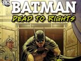 Batman: Dead to Rights (Collected)