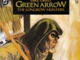 Green Arrow: The Longbow Hunters Vol 1 3