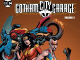Gotham City Garage: Volume 2 (Collected)