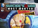 Suicide Squad Most Wanted: Deadshot and Katana Vol 1 3