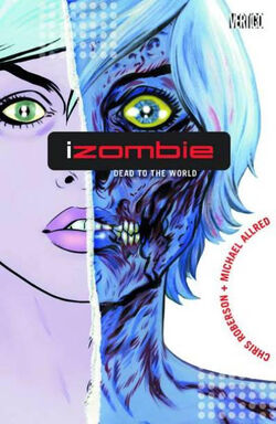 Cover for the IZombie: Dead to the World Trade Paperback