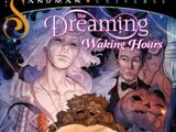 The Dreaming: Waking Hours Vol 1