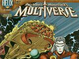 Michael Moorcock's Multiverse Vol 1