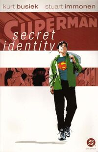Superman Secret Identity Vol 1 1