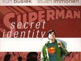 Superman: Secret Identity Vol 1 1
