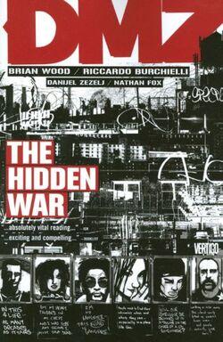 Cover for the DMZ: The Hidden War Trade Paperback