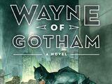 Wayne of Gotham (Novel)