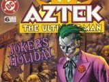 Aztek: The Ultimate Man Vol 1 6