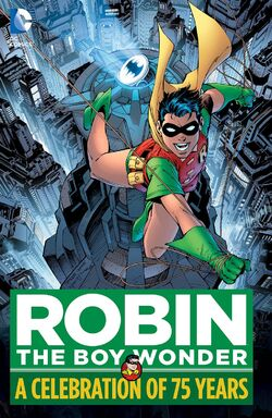 Cover for the Robin, the Boy Wonder: A Celebration of 75 Years Trade Paperback