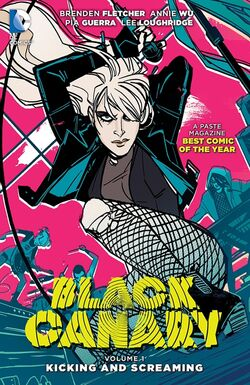 Cover for the Black Canary: Kicking and Screaming Trade Paperback