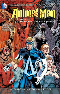Cover for the Animal Man: Rotworld - The Red Kingdom Trade Paperback
