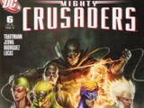 Mighty Crusaders Vol 1 6