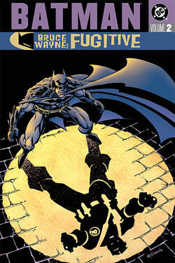 Cover for the Batman: Bruce Wayne - Fugitive Vol 2 Trade Paperback