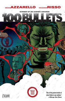 Cover for the 100 Bullets: Book Three Trade Paperback