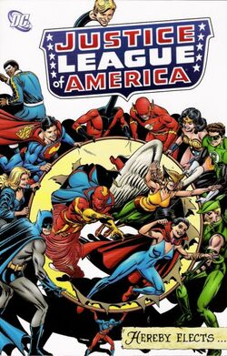 Cover for the Justice League of America Hereby Elects... Trade Paperback