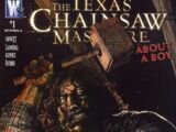 Texas Chainsaw Massacre: About a Boy Vol 1 1
